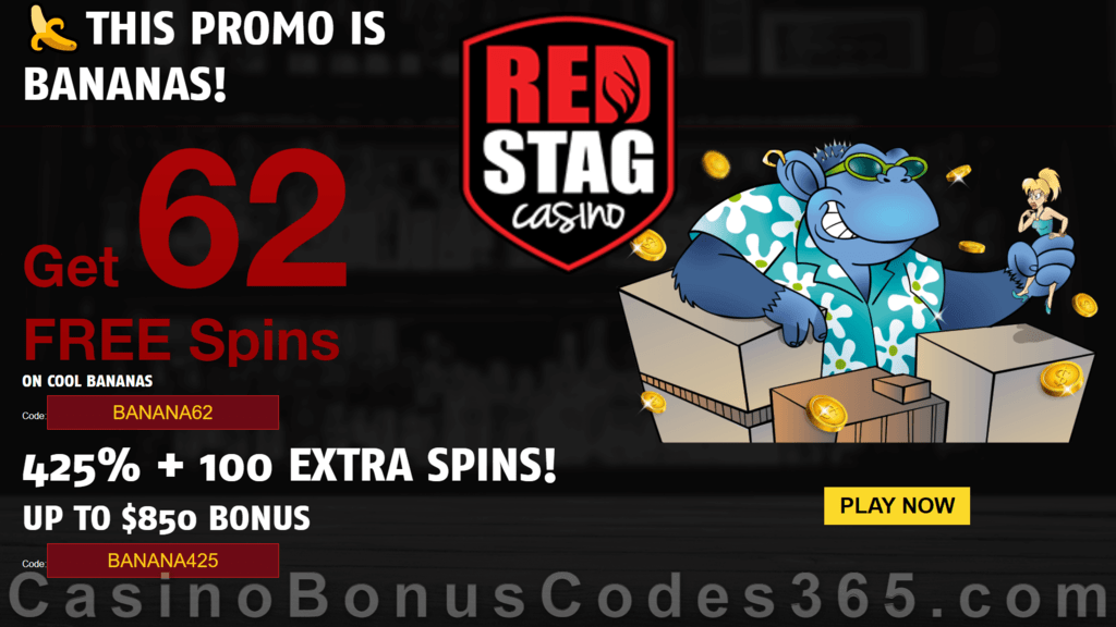 Red Stag Casino 62 FREE Spins on WGS Cool Bananas and 425% Match plus 100 FREE Spins Welcome Bonus