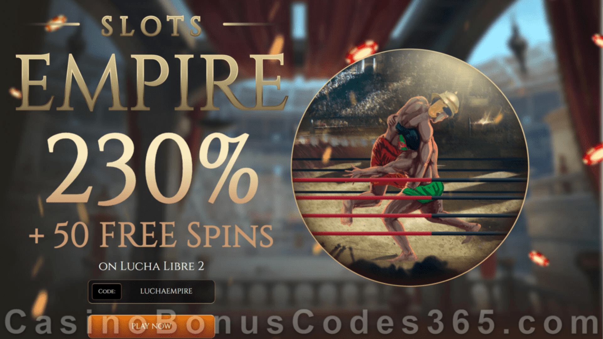 Slots Empire 230% Match Bonus plus 50 FREE RTG Lucha Libre 2 Spins Special Sign Up Offer