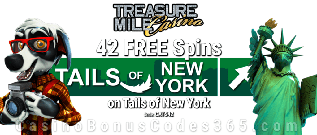 Treasure Mile Casino Exclusive 42 FREE Spins on Saucify Tails of New York