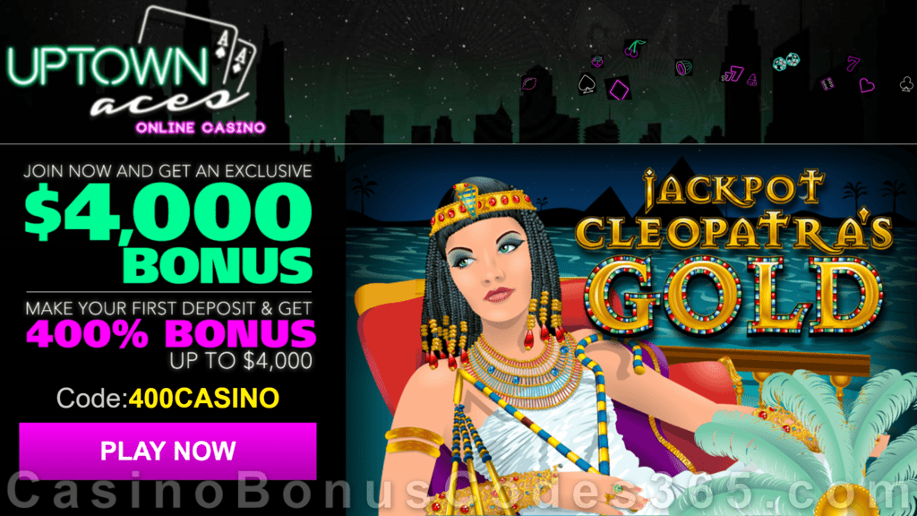 Uptown Aces Jackpot Cleopatra's Gold New Game 400% Welcome Bonus