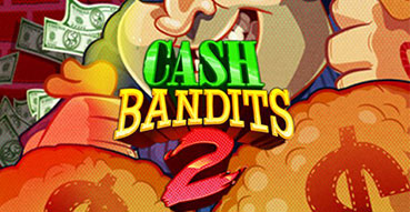 Cash Bandits 2 Slot - Cover