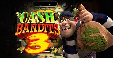Cash Bandits 3 Slot Cover - Casino Genie