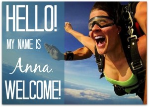 Hello! My name is Anna. Welcome!
