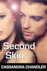 Second Skin, by Cassandra Chandler
