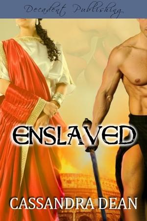 Enslaved by Cassandra Dean