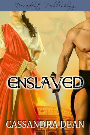 Enslaved by Cassandra Dean