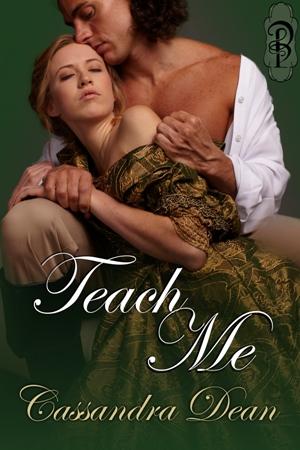 Teach Me by Cassandra Dean