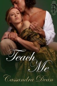 Teach Me by Cassandra Dean
