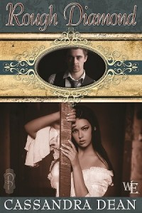 Rough Diamond Cassandra Dean Decadent Publishing Western Escape