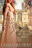SILK & SCHOLAR by Cassandra Dean