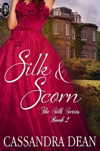 Silk & Scorn by Cassandra Dean book 2 in the Silk Series Decadent Publishing