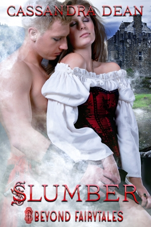 Slumber by Cassandra Dean Part of Beyond Fairytales from Decadent Publishing