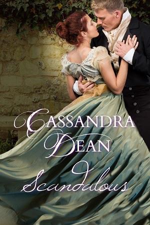 Scandalous by Cassandra Dean
