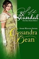 Silk & Scandal (The Silk Series Book 1) by Cassandra Dean
