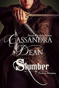 Slumber (Tales of Dormiraa Book 1) by Cassandra Dean