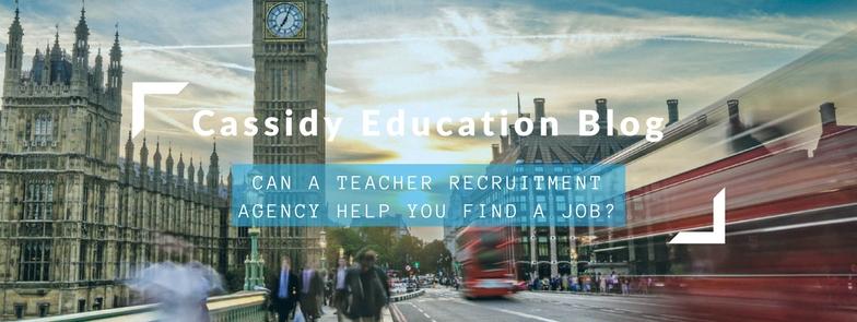 How Can A Teacher Recruitment Agency Help You Find A Job?