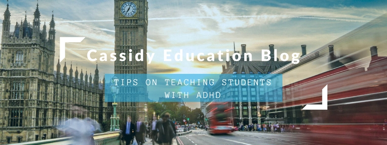 Tips For Teaching Students With ADHD