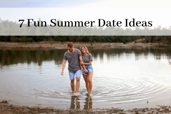 7 Fun Summer Date Ideas Perfect for Any Budget!