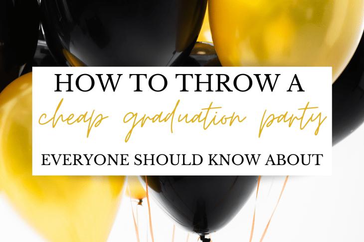cheap graduation party ideas