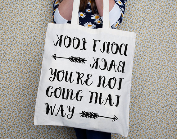 inspirational quote tote bag dont look back motivational