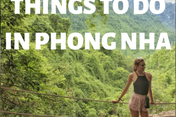 Things To Do in Phong Nha, Vietnam