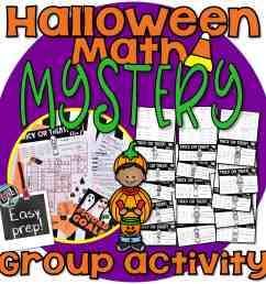 Halloween Math Worksheets for a SUPER FUN Mystery! GROUP ACTIVITY 4th-5th  grade • Cassi Noack [ 2250 x 2250 Pixel ]