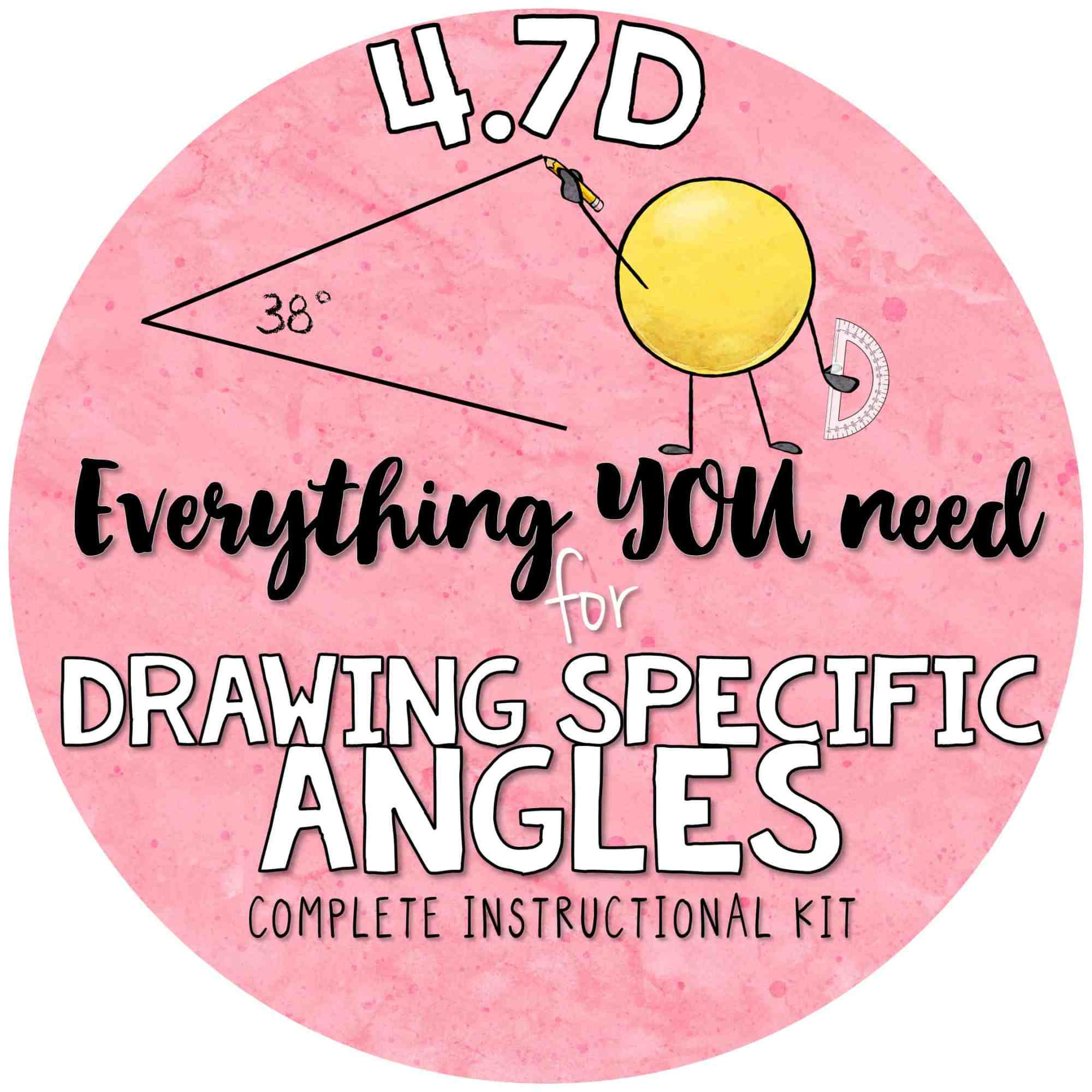 hight resolution of 4 7 d drawing angles with given measures using a protractor 4th grade teks kit 4 7d