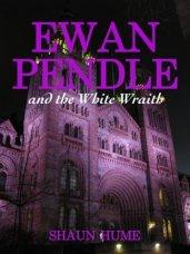 Ewan Pendle and the White Wraith