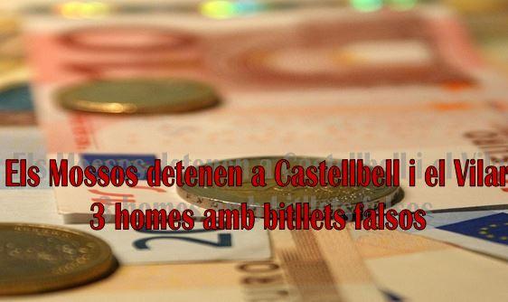 Els Mossos detenen  a Castellbell i el Vilar 3 homes amb bitllets falsos
