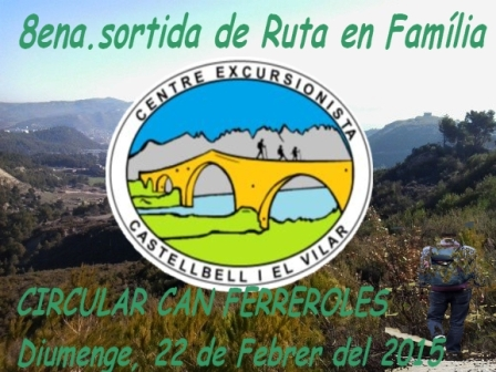 Nota informativa del Centre Excursionista Corriols i 8ena sortida en familia 22 febrer 2015