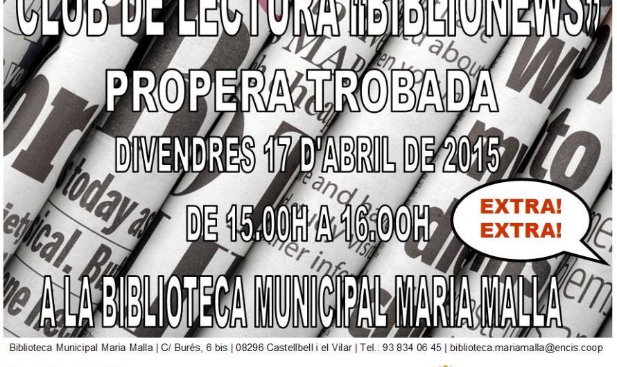 """Segona jornada de la tertúlia """" Club de la Lectura """" (Biblionews) a la Biblioteca Maria Malla de Castellbell i el Vilar ."""