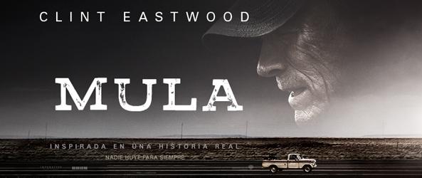Crispetes i Acció: 'Mula' de Clint Eastwood. El cinema fet carn