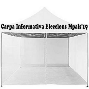 Els Partits polítics que concorren a les municipals' 19, fan carpes informatives.