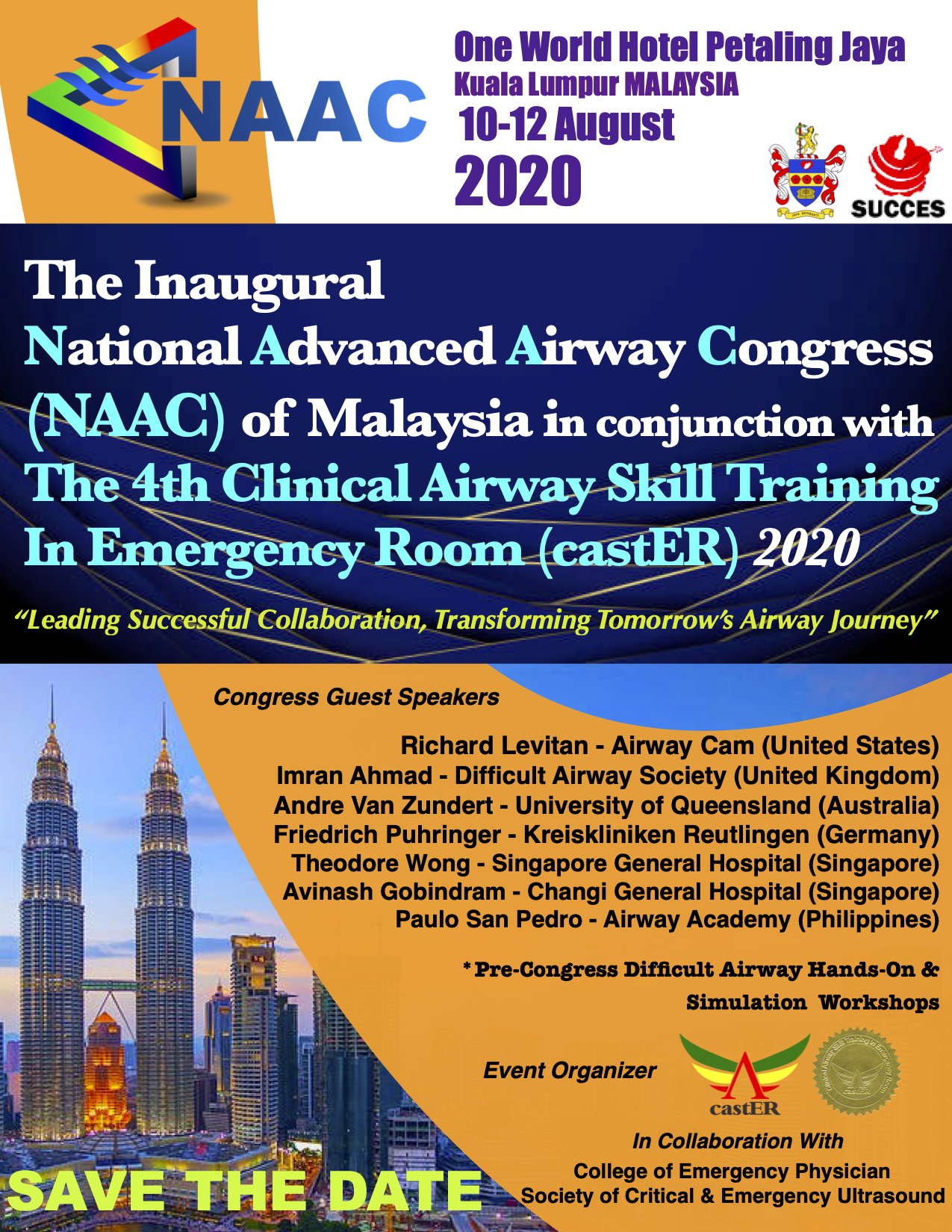 Save The Date & Meet Our World's Leading Airway Experts at NAAC Malaysia 2020, August 10-12