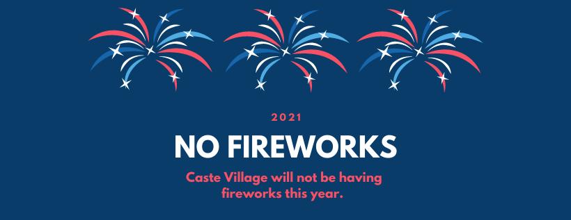 No Fireworks in Caste Village 2021