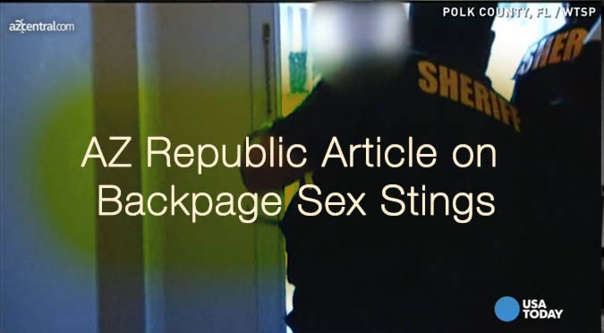 AZ Backpage.com Sex Sting Operations Child Prostitution Bait and Switch Lawyer Defense