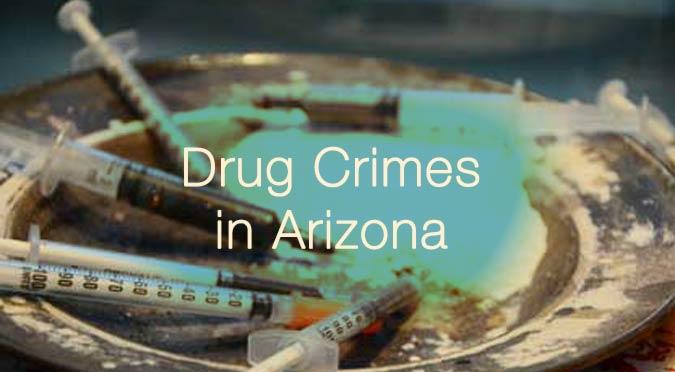 drug crimes az castillo law
