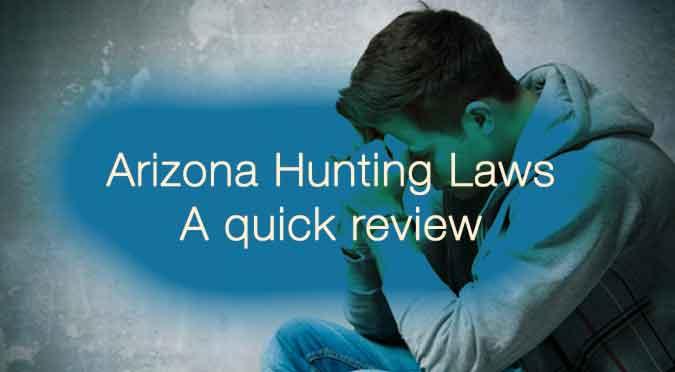 Arizona Hunting Laws Review