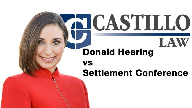 Donald Hearing vs Settlement Conference
