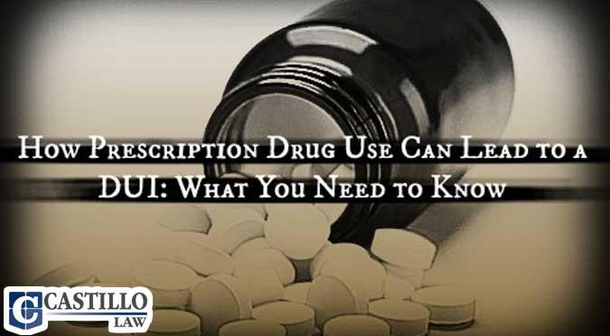 prescription drug dui phoenix az castillo law