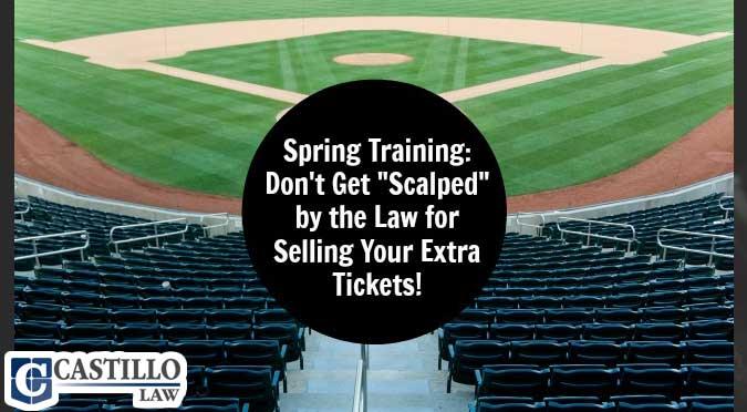 ticket scalping spring training az law castillo law