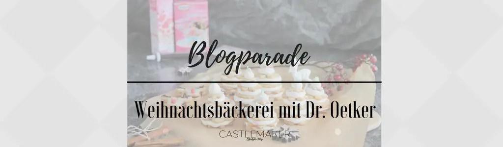 Blogparade Weihnachtsbaeckerei mit Oetker Rezept Keksbaeumchen Plaetzchen Tannenbaeume Geschenkidee Castlemaker Foodblog
