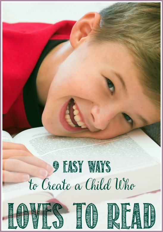 9 Easy Ways To Create A Child Who Loves To Read Castle