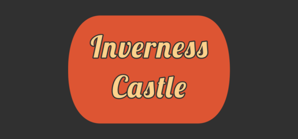 Featured image of Inverness Castle