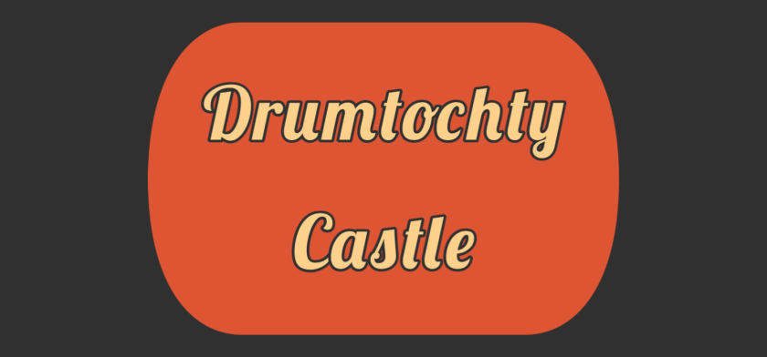 Featured image of Drumtochty Castle