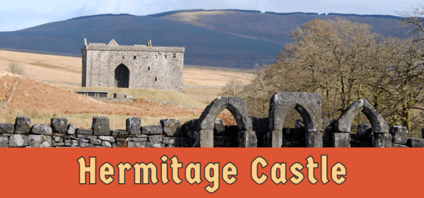 Featured image for Hermitage Castle