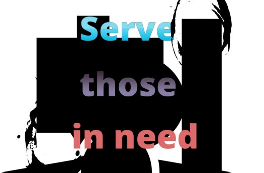 serve those in need