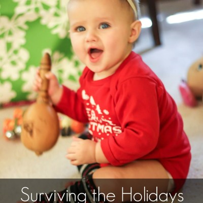 Surviving the Holidays with a Baby or Toddler
