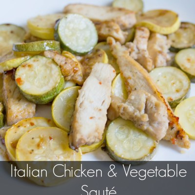 AD: Italian Chicken and Vegetable Sauté