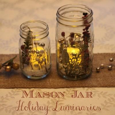 DIY Mason Jar Holiday Luminaries